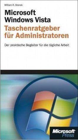 Microsoft Windows Vista - Taschenratgeber für Administratoren