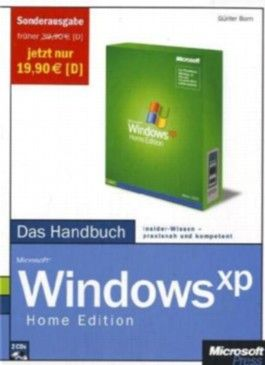 Microsoft Windows XP Home Edition - Das Handbuch