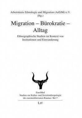 Migration - Bürokratie - Alltag