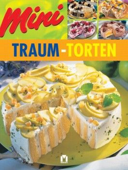 Mini Traum-Torten