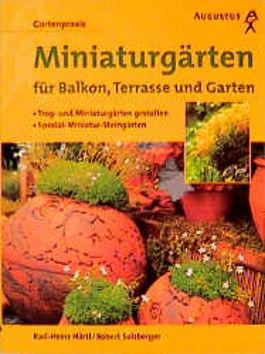 Miniaturgärten für Balkon, Terrasse und Garten