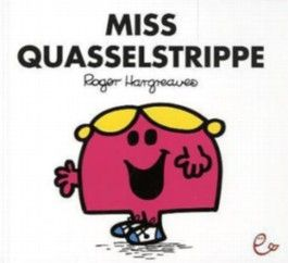 Miss Quasselstrippe