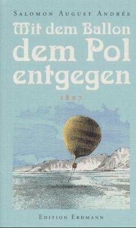 Mit dem Ballon dem Pol entgegen (1897)