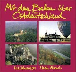 Mit dem Ballon über Ostdeutschland