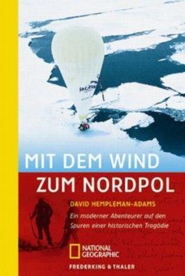 Mit dem Wind zum Nordpol
