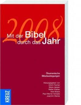 Mit der Bibel durch das Jahr 2008