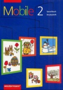 Mobile. Sprachbuch in Druckschrift