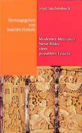 Modernes Mittelalter