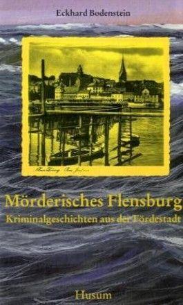 Mörderisches Flensburg