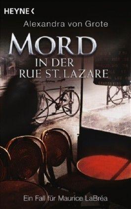 Mord in der Rue St. Lazare