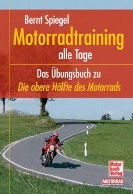 Motorradtraining alle Tage