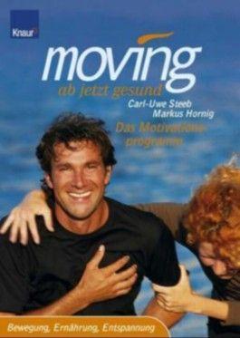 Moving, ab jetzt gesund