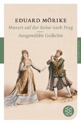 Mozart auf der Reise nach Prag /Ausgewählte Gedichte