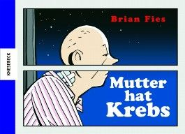 Mutter hat Krebs