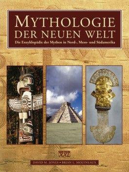 Mythologie der Neuen Welt