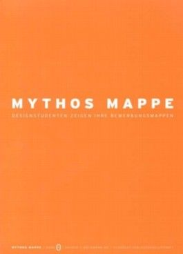 Mythos Mappe. Designstudenten zeigen ihre Bewerbungsmappen