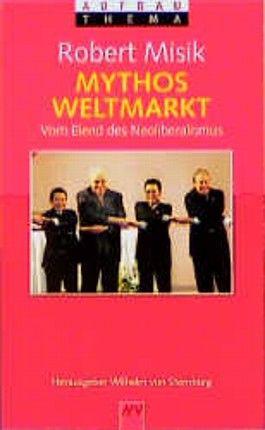 Mythos Weltmarkt