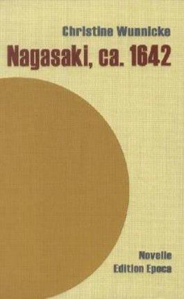 Nagasaki, ca. 1642