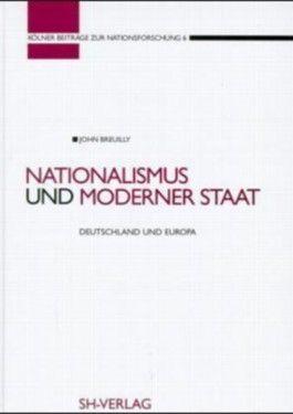 Nationalismus und moderner Staat