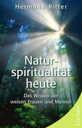 Naturspiritualität heute