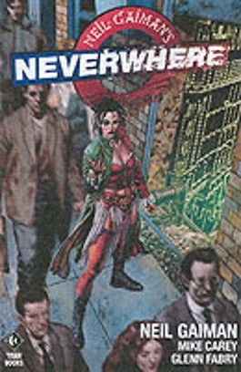 "Neil Gaiman's ""Neverwhere"""