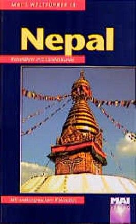 Nepal. Mai- Führer. Reiseführer mit Landeskunde.
