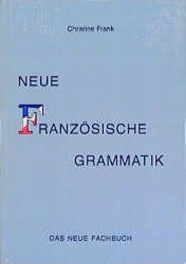 Neue Französische Grammatik