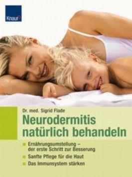 Neurodermitis natürlich behandeln