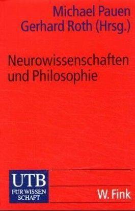 Neurowissenschaften und Philosophie