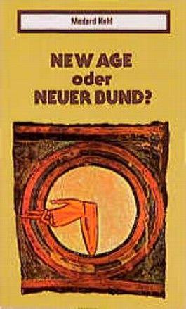 New Age oder Neuer Bund?