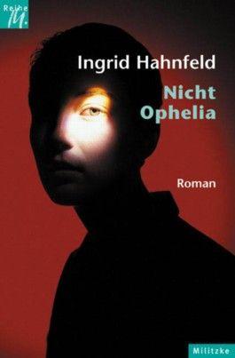 Nicht Ophelia