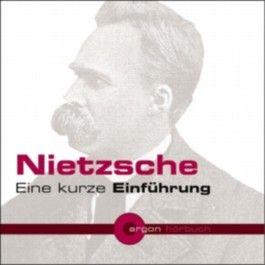 Nietzsche. Eine kurze Einführung