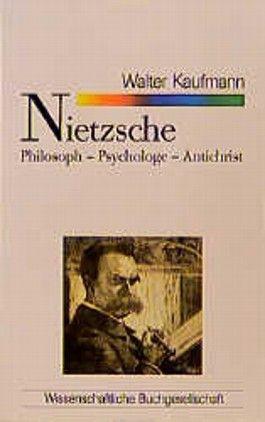 Nietzsche. Philosoph - Psychologe - Antichrist.