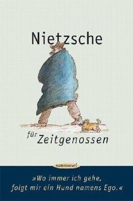 Nietzsche für Zeitgenossen