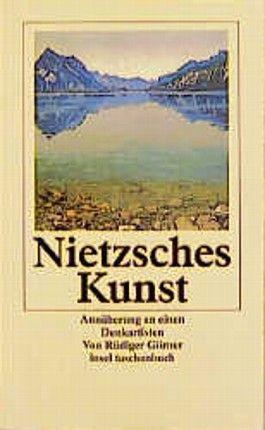 Nietzsches Kunst