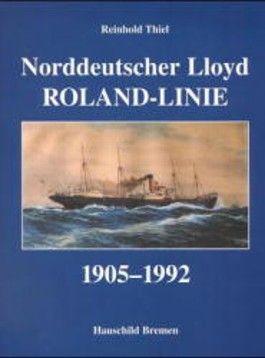 Norddeutscher Lloyd - Roland-Linie 1905-1992