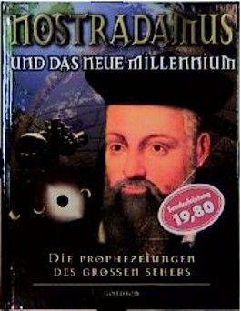 Nostradamus und das Millennium