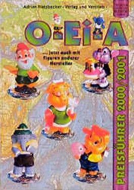 O-Ei-A Überraschungsei- & Sammelfiguren-Preisführer 2000/2001