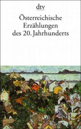 Österreichische Erzählungen des 20. Jahrhunderts