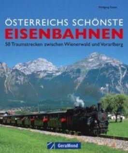 Österreichs schönste Eisenbahnen