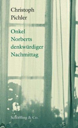 Onkel Norberts denkwürdiger Nachmittag