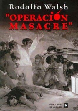 Operacion Masacre/ Massacre Operation