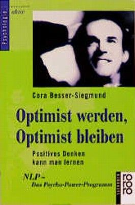 Optimist werden, Optimist bleiben
