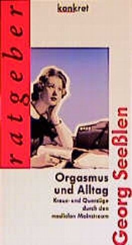 Orgasmus und Alltag