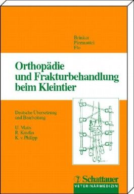 Orthopädie und Frakturbehandlung beim Kleintier
