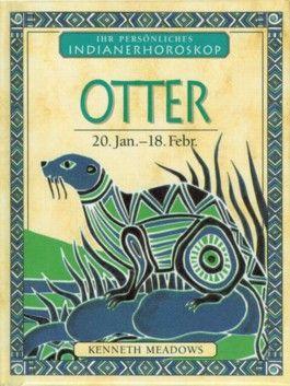 Otter - 20. Jan. - 18. Febr.