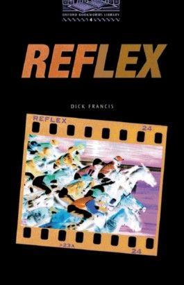 Oxford Bookworms Library / 9. Schuljahr, Stufe 2 - Reflex