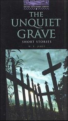 Oxford Bookworms Library / 9. Schuljahr, Stufe 2 - The Unquiet Grave