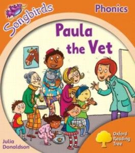 Oxford Reading Tree: Stage 6: Songbirds: Paula the Vet