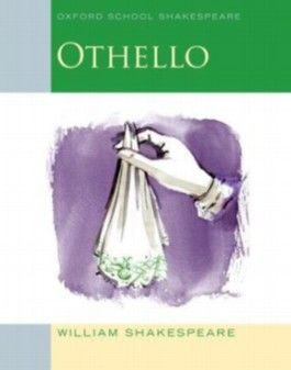 Oxford School Shakespeare - Fourth Edition / Ab 11. Schuljahr - Othello